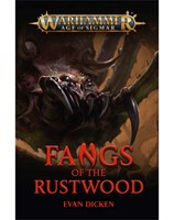 Fangs of the Rustwood
