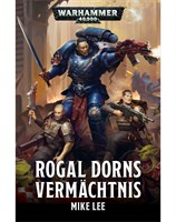 Rogal Dorns Vermächtnis