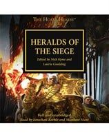 The Horus Heresy: Heralds of the Siege (Book 52)