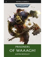 Prisoners of Waaagh!
