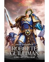 Roboute Guilliman: Lord of Ultramar.