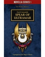 Spear Of Ultramar: Book 4