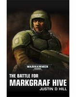 The Battle for Hive Markgraaf
