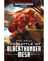 The Battle of Blackthunder Mesa