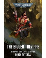 The Bigger They Are