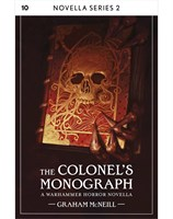 The Colonel's Monograph: Book 10