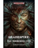Shadespire: The Mirrored City