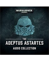 The Adeptus Astartes Audio Collection