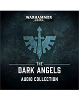 The Dark Angels Audio Collection