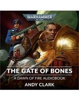 Dawn of Fire: The Gate of Bones