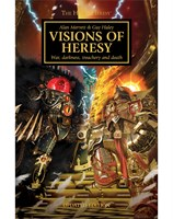The Horus Heresy: Visions Of Heresy