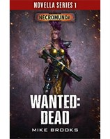 Wanted: Dead. Book 6