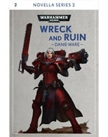 Wreck and Ruin: Book 2