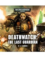 Deathwatch: The Last Guardian (MP3)