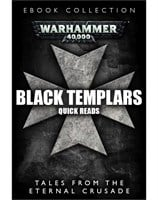 Black Templars: Quick Reads Collection