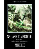 Nagash l'Immortel: Volume I