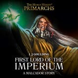 Malcador: First Lord of the Imperium