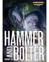 Hammer and Bolter: Issue 25