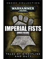 Imperial Fists: Quick Reads Collection