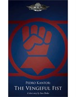 Pedro Kantor: The Vengeful Fist (eBook)
