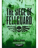 Fellguard Part 1: The Siege of Fellguard (eBook)