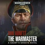 Gaunt's Ghosts: The Warmaster