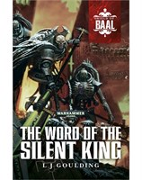 The Word of the Silent King