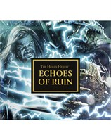 The Horus Heresy: Echoes of Ruin