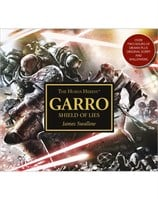 The Horus Heresy: Garro - Shield of Lies