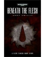 Beneath the Flesh
