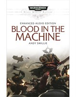 Blood in the Machine Enhanced Audio Edition