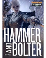Hammer and Bolter : Issue 7