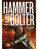 Hammer and Bolter : Issue 8