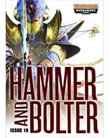 Hammer and Bolter : Issue 10