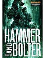 Hammer and Bolter: Issue 19