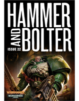 Hammer and Bolter: Issue 22