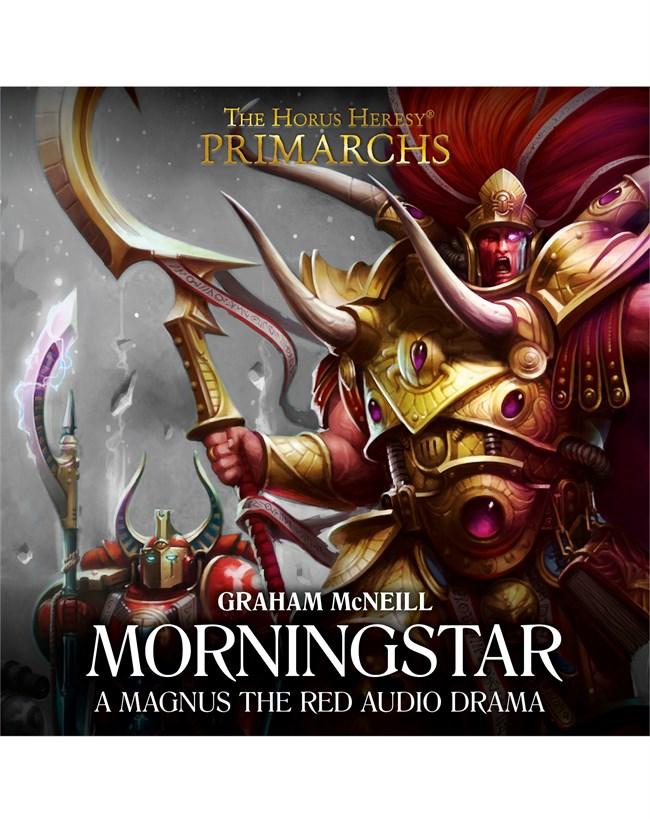 Warhammer 40K (Primarchs) - Morningstar (re-up) - Graham McNeill