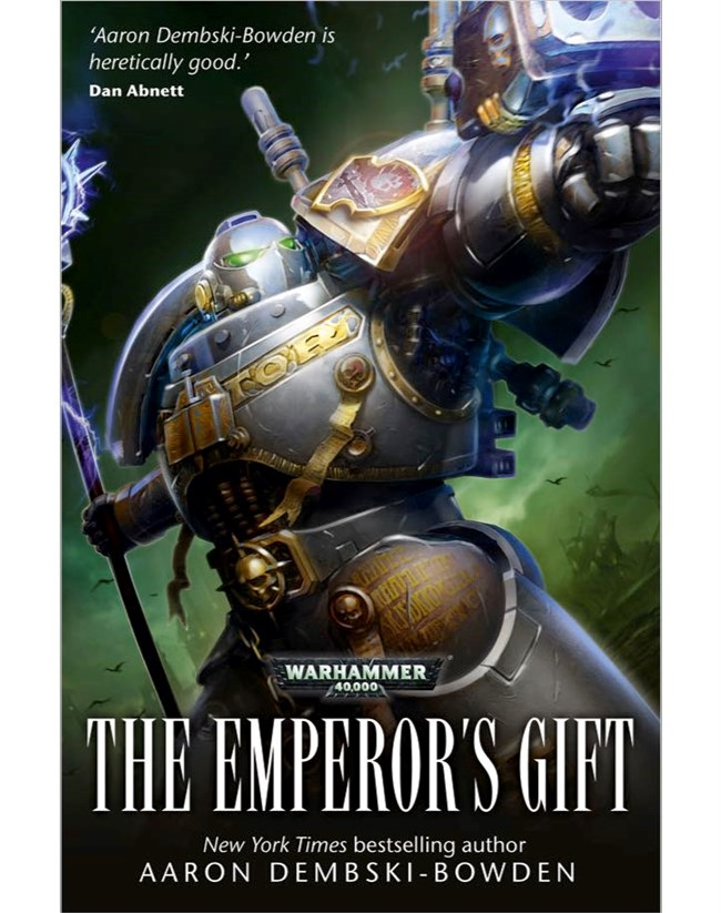 Ebook The Emperors Gift Warhammer 40 000 By Aaron Dembski Bowden