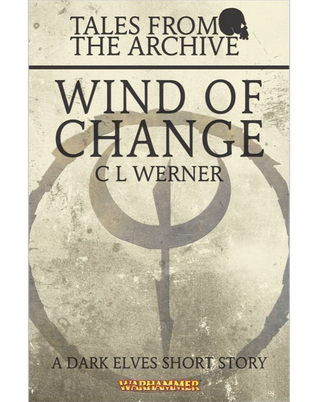 Black Library - Tales from the Archive: Wind of Change (eBook)
