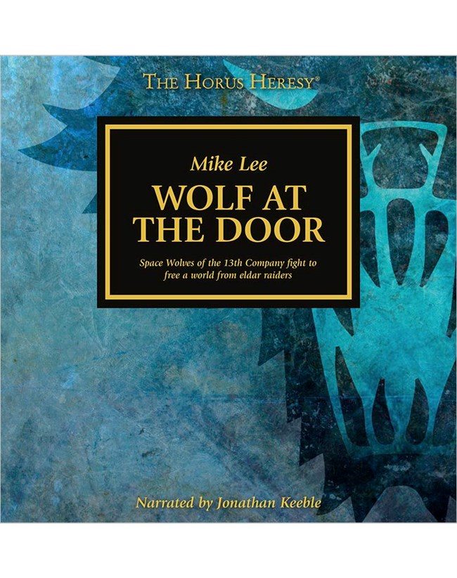& Black Library - The Horus Heresy: Wolf at the Door